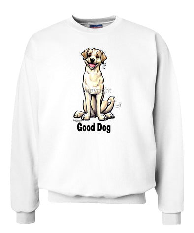 Labrador Retriever  Yellow - Good Dog - Sweatshirt