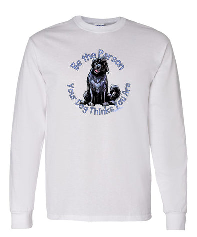Newfoundland - Be The Person - Long Sleeve T-Shirt