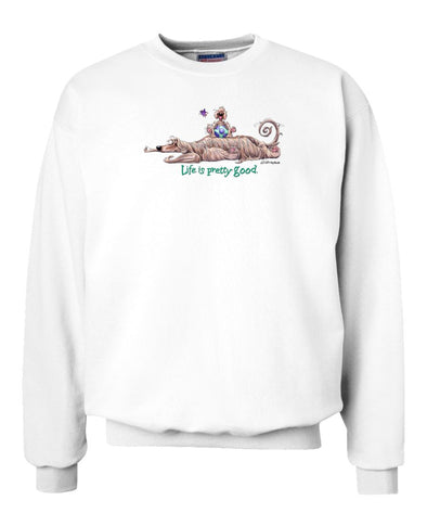 Afghan Hound - Life Is Pretty Good - Sweatshirt