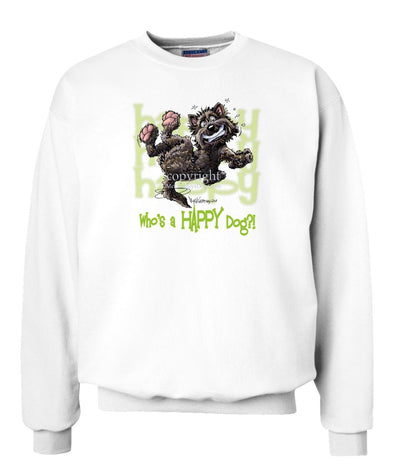 Cairn Terrier - Who's A Happy Dog - Sweatshirt