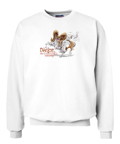 Papillon - Dance Like Everyones Watching - Sweatshirt
