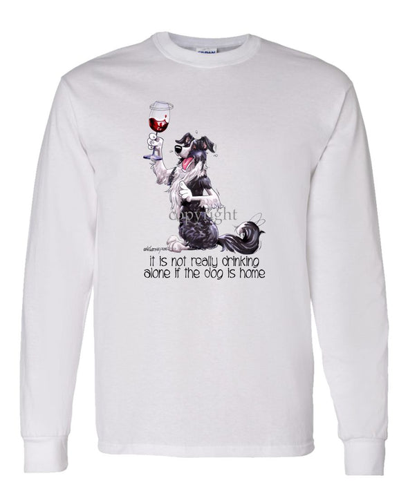 Border Collie - It's Not Drinking Alone - Long Sleeve T-Shirt