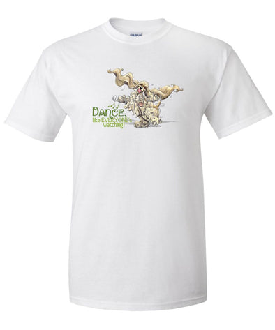 Cocker Spaniel - Dance Like Everyones Watching - T-Shirt
