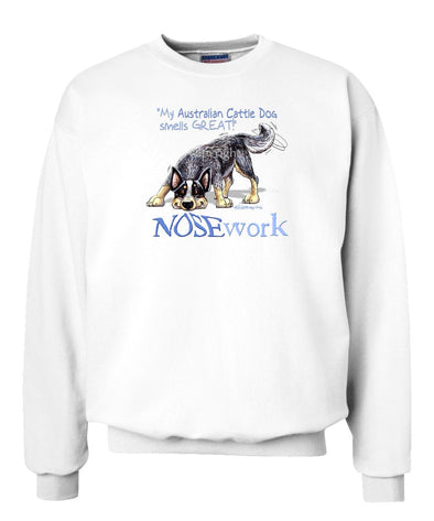 Australian Cattle Dog - Nosework - Sweatshirt