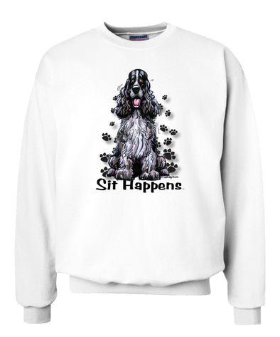 English Cocker Spaniel - Sit Happens - Sweatshirt
