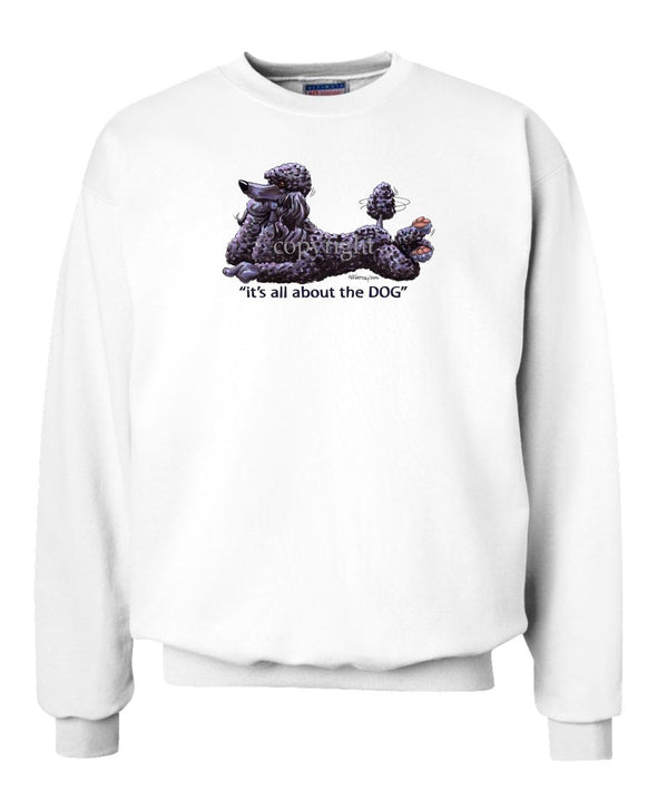 Poodle  Black - All About The Dog - Sweatshirt