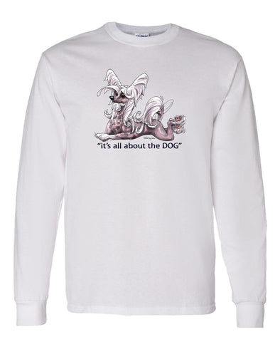 Chinese Crested - All About The Dog - Long Sleeve T-Shirt