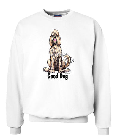 Otterhound - Good Dog - Sweatshirt