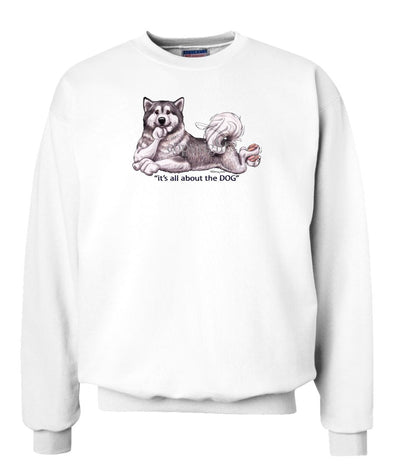 Alaskan Malamute - All About The Dog - Sweatshirt