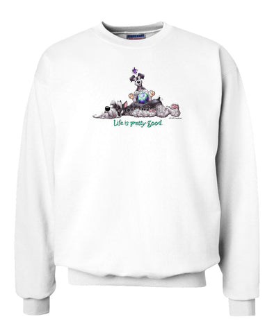 Schnauzer - Life Is Pretty Good - Sweatshirt