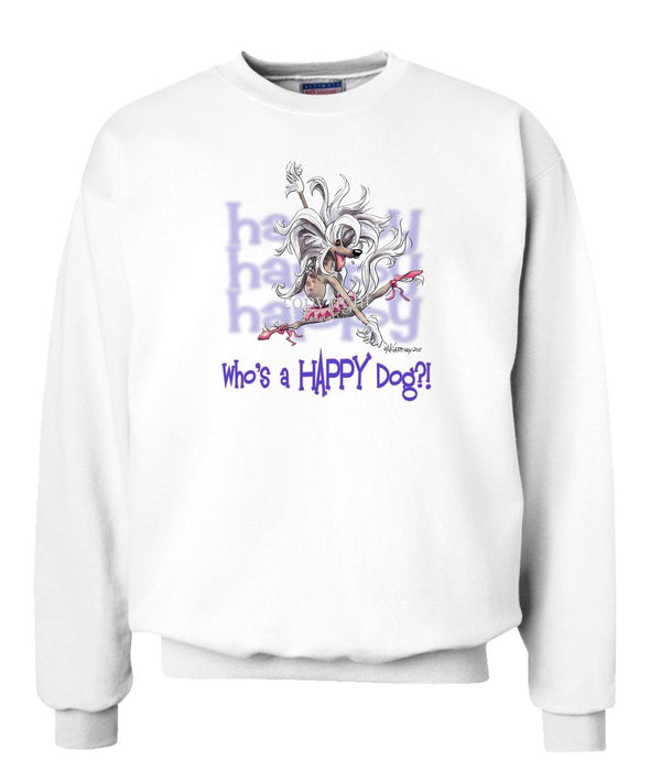 Chinese Crested - Who's A Happy Dog - Sweatshirt