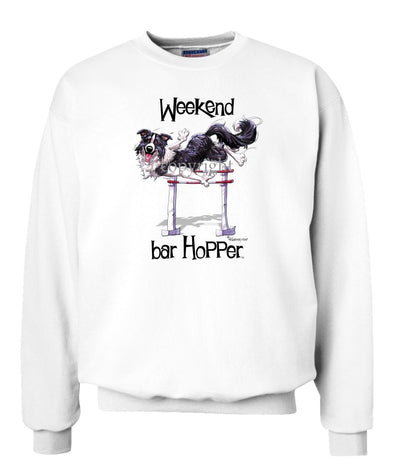 Border Collie - Weekend Barhopper - Sweatshirt