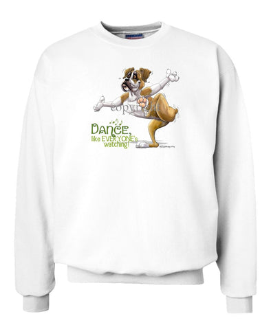 Boxer - Dance Like Everyones Watching - Sweatshirt