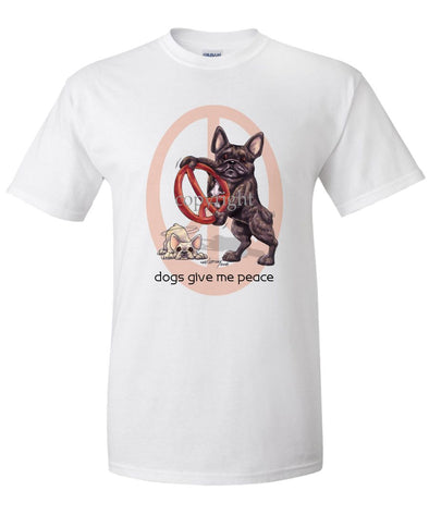 French Bulldog - Peace Dogs - T-Shirt