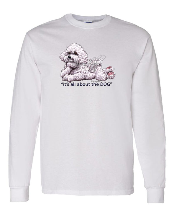 Bichon Frise - All About The Dog - Long Sleeve T-Shirt