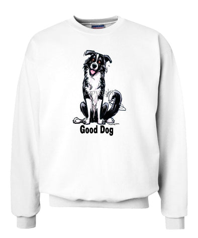 Border Collie - Good Dog - Sweatshirt
