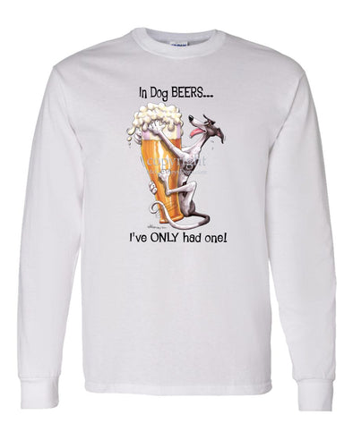 Greyhound - Dog Beers - Long Sleeve T-Shirt