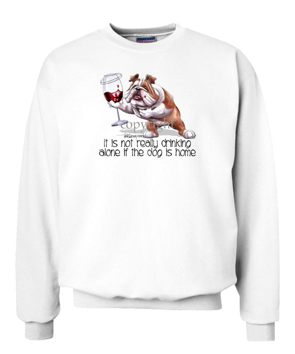Bulldog - It's Not Drinking Alone - Sweatshirt