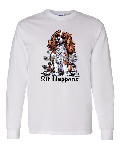 Cavalier King Charles - Sit Happens - Long Sleeve T-Shirt