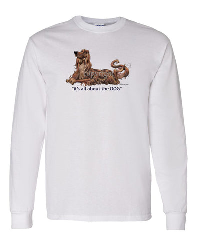 Irish Setter - All About The Dog - Long Sleeve T-Shirt