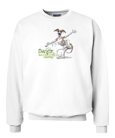 Whippet - Dance Like Everyones Watching - Sweatshirt