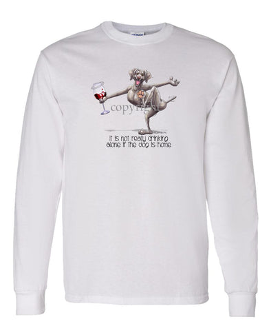 Weimaraner - It's Drinking Alone 2 - Long Sleeve T-Shirt