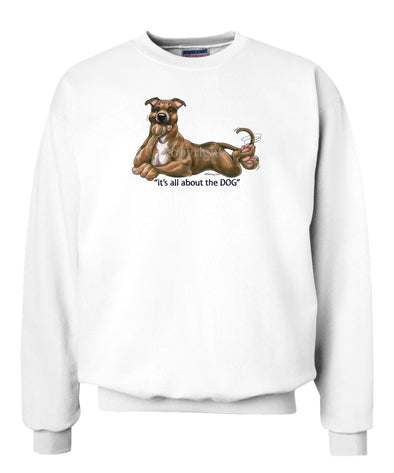 Staffordshire Bull Terrier - All About The Dog - Sweatshirt