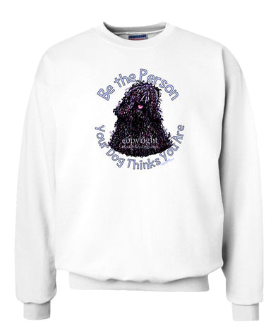 Puli - Be The Person - Sweatshirt