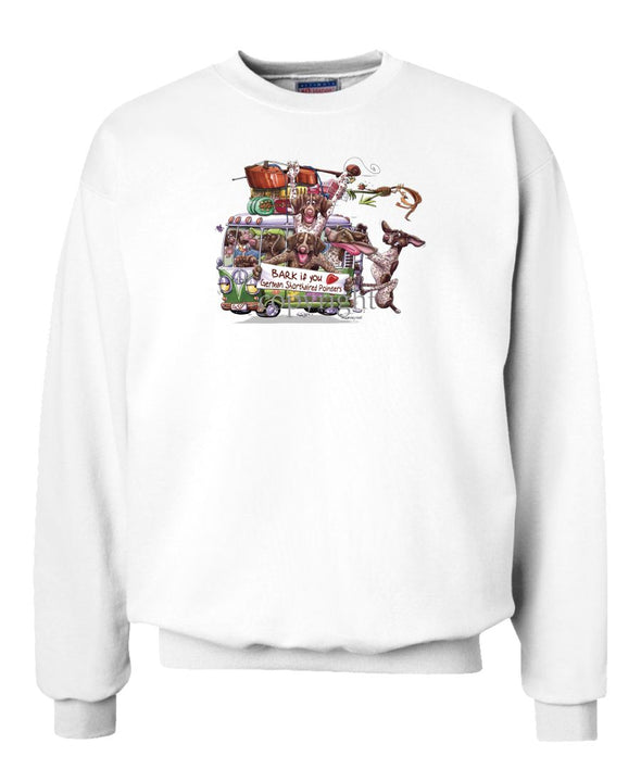 German Shorthaired Pointer - Bark If You Love Dogs - Sweatshirt