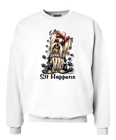Yorkshire Terrier - Sit Happens - Sweatshirt