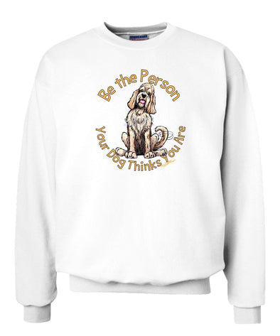 Otterhound - Be The Person - Sweatshirt