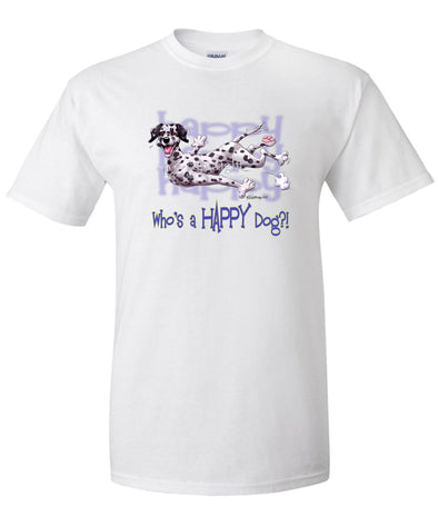 Dalmatian - Who's A Happy Dog - T-Shirt