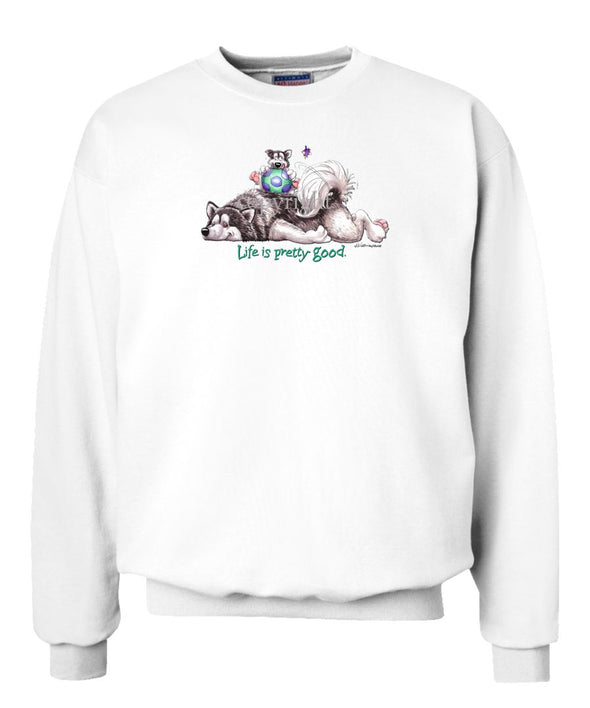 Alaskan Malamute - Life Is Pretty Good - Sweatshirt