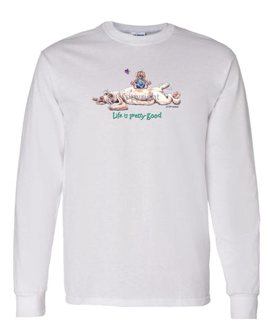 Spinoni - Life Is Pretty Good - Long Sleeve T-Shirt