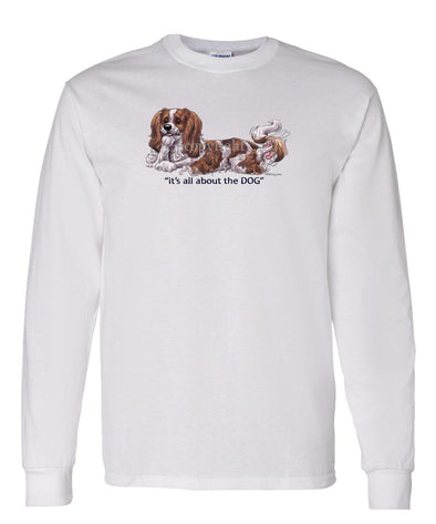 Cavalier King Charles - All About The Dog - Long Sleeve T-Shirt