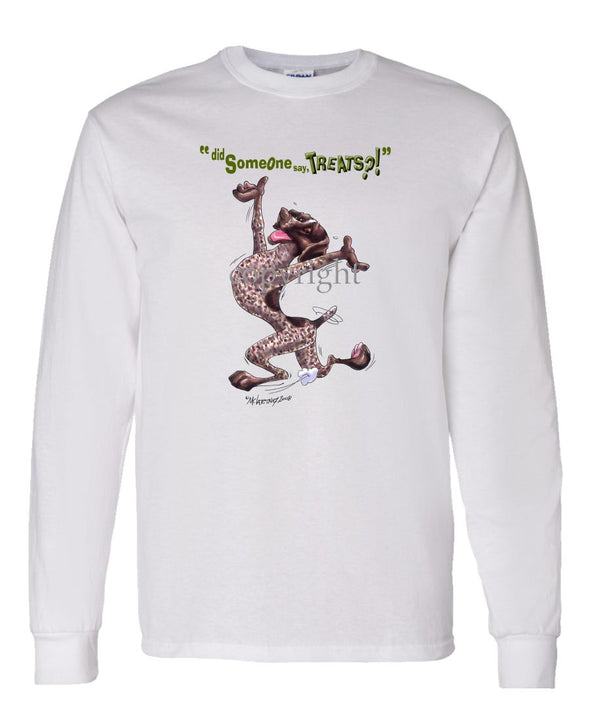 German Shorthaired Pointer - Treats - Long Sleeve T-Shirt