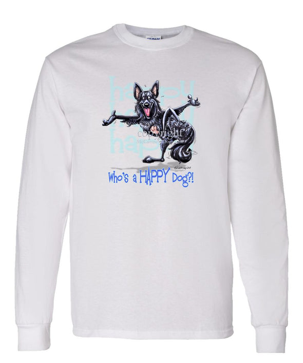Belgian Sheepdog - Who's A Happy Dog - Long Sleeve T-Shirt