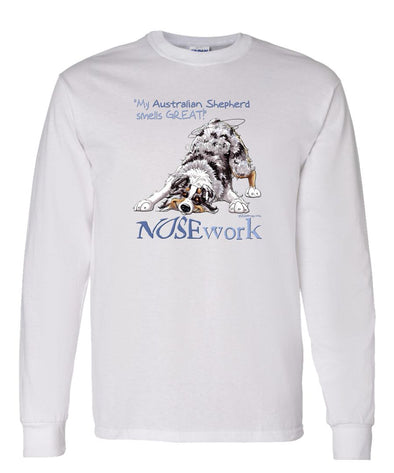 Australian Shepherd  Blue Merle - Nosework - Long Sleeve T-Shirt