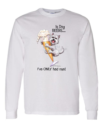 West Highland Terrier - Dog Beers - Long Sleeve T-Shirt