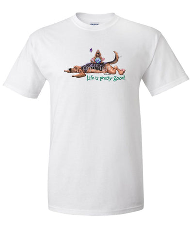 Bloodhound - Life Is Pretty Good - T-Shirt
