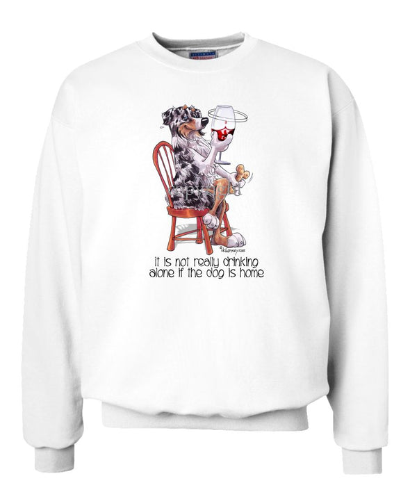 Australian Shepherd  Blue Merle - It's Not Drinking Alone - Sweatshirt