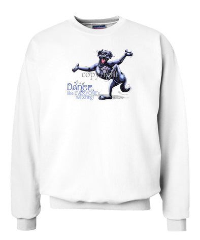 Labrador Retriever  Black - Dance Like Everyones Watching - Sweatshirt