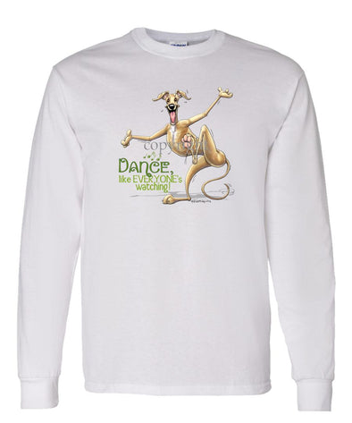 Greyhound - Dance Like Everyones Watching - Long Sleeve T-Shirt
