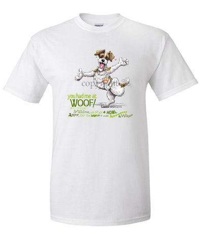 Parson Russell Terrier - You Had Me at Woof - T-Shirt