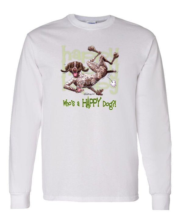 German Shorthaired Pointer - Who's A Happy Dog - Long Sleeve T-Shirt