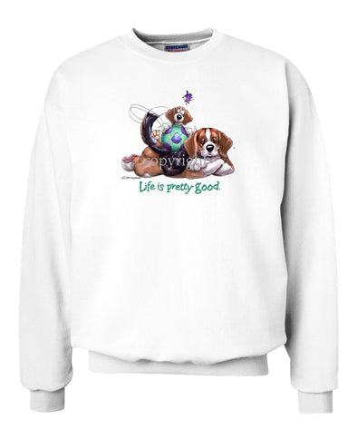 Beagle - Life Is Pretty Good - Sweatshirt
