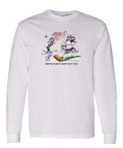 Siberian Husky - Group More Fun - Mike's Faves - Long Sleeve T-Shirt