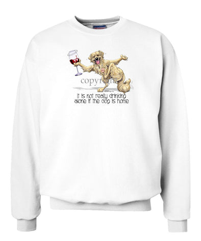 Golden Retriever - It's Drinking Alone 2 - Sweatshirt