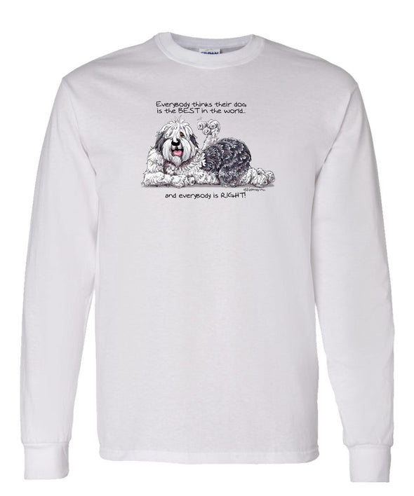 Old English Sheepdog - Best Dog in the World - Long Sleeve T-Shirt
