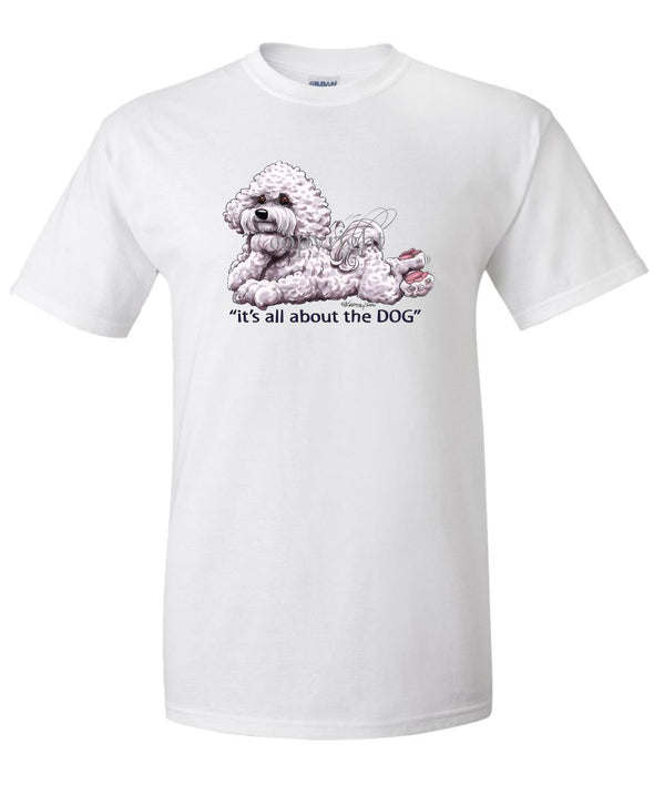 Bichon Frise - All About The Dog - T-Shirt